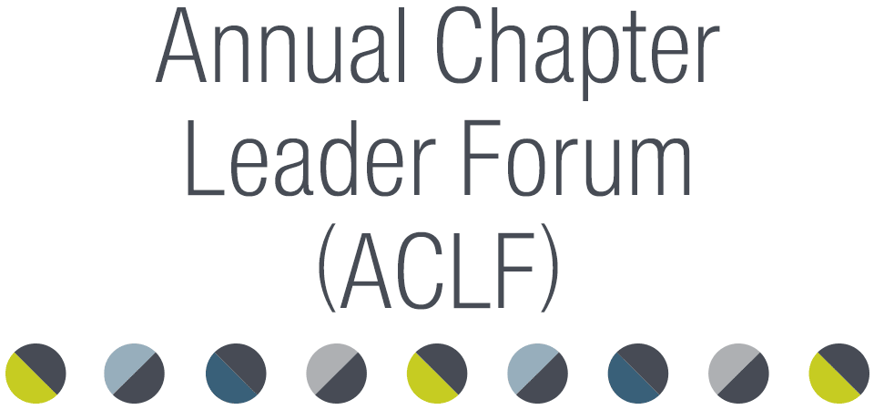 Annual Chapter Leader Forum (ACLF)