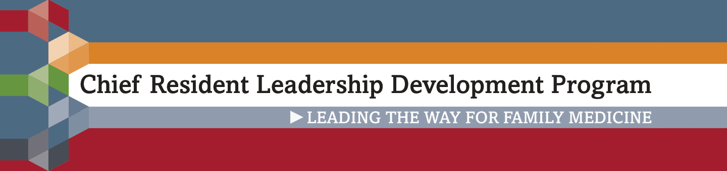 Chief Resident Leadership Development Program