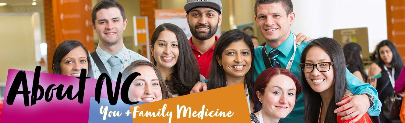 About NC = You + Family Medicine