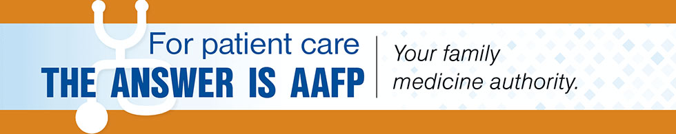 For Patient Care AAFP is the Answer
