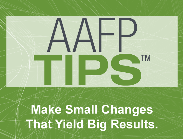 AAFP TIPS Transformation In Practice Series