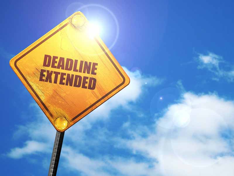 deadline extended sign